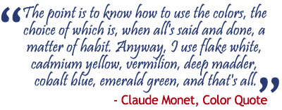 Quote by Claude Monet about Colors